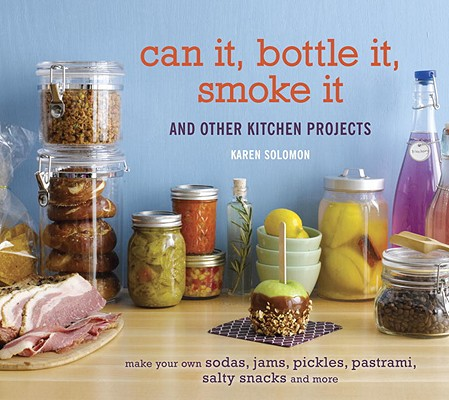 Can It, Bottle It, Smoke It By Solomon, Karen